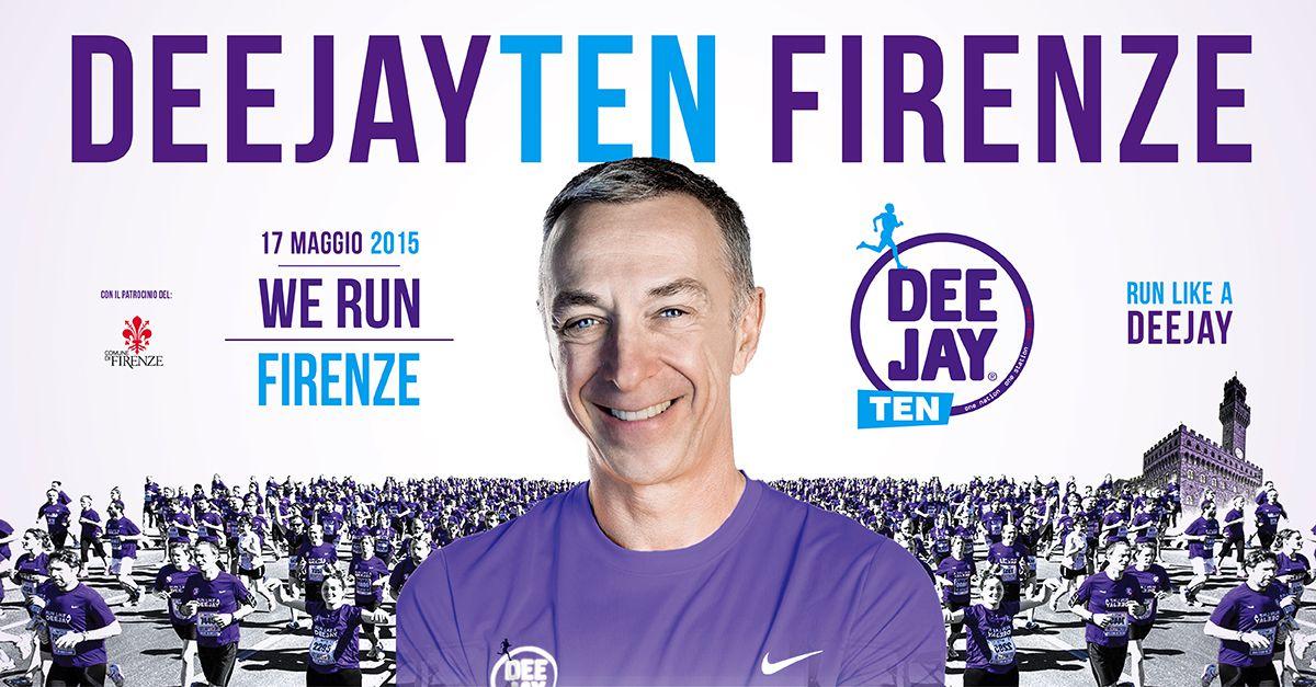 #DeejayTen torna a Firenze. Corri a iscriverti!