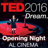 TED: Tecnologia, Entertainment, Design. Scateniamo le idee al cinema il 16 febbraio.
