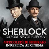 Sherlock torna al cinema a grande richiesta, solo il 10 febbraio. Stavolta non perderlo!