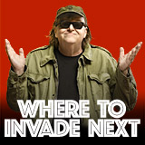 "Torna Michael Moore con un film provocatorio ed esilarante ""Where to Invade Next"""