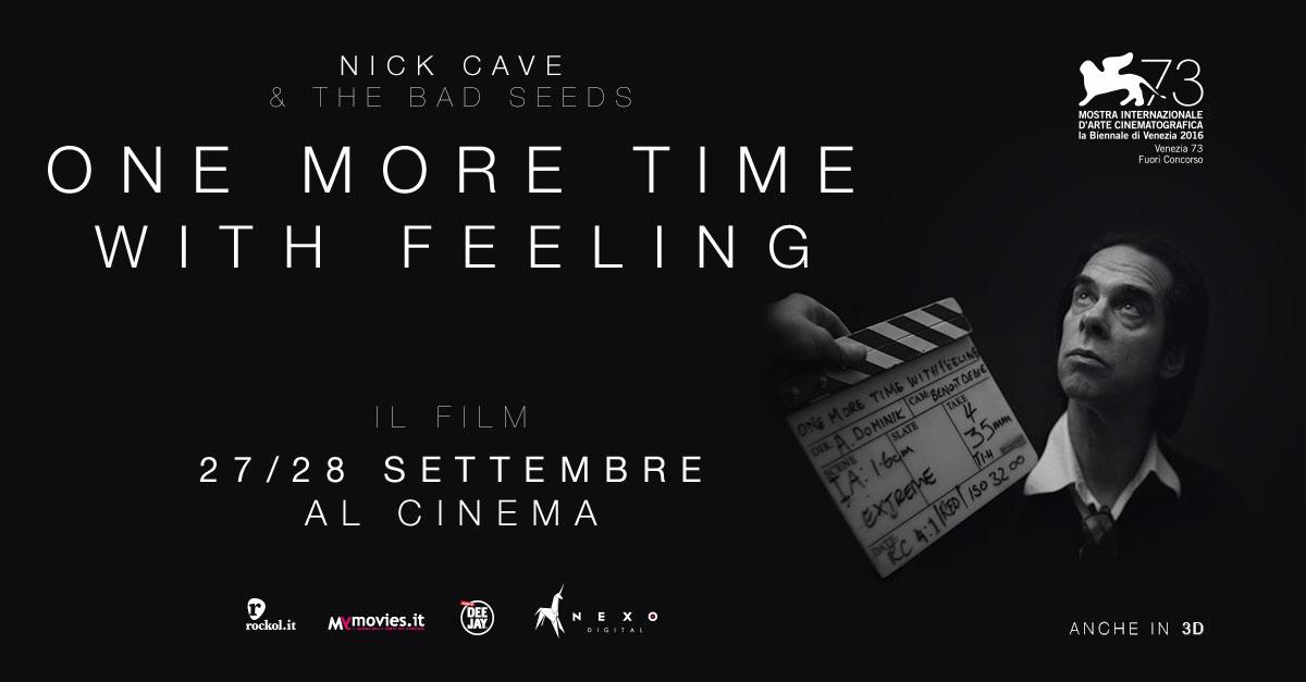 """NICK CAVE TORNA AL CINEMA IL 27 E 28 SETTEMBRE CON UN NUOVO FILM """"ONE MORE TIME WITH FEELING"""""""