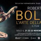 """""""Roberto Bolle. L'arte della danza"""" al cinema solo per tre giorni dal 21 novembre"""