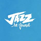 Jazz:Re:Found torna a Torino dal 7 dicembre con grandi live jazz, black e non solo