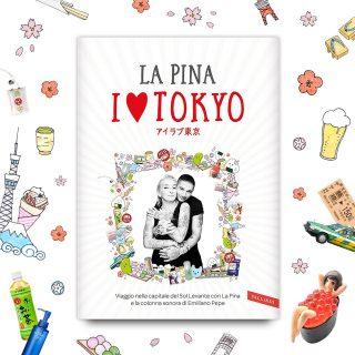 Esce 'I Love Tokyo': il libro della Pina