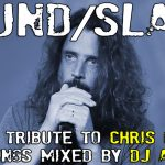 "Da ""Black Hole Sun"" a ""Like a Stone"", il mix-tributo di Dj Aladyn a Chris Cornell"