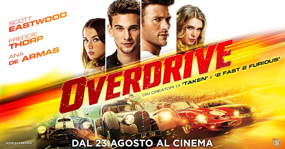 """""""Overdrive"""" l'action movie per chi ama le belle auto e la velocità con Scott Eastwood! Al cinema dal 23 agosto"""