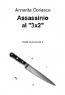 "Assassinio al ""3×2"""