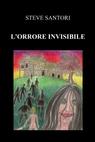L'orrore invisibile