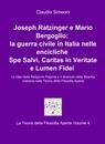 Joseph Ratzinger e Mario Bergoglio: la guerra...