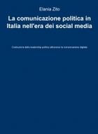 La comunicazione politica in Italia nell'era dei social media
