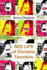RED LIPS of Christine Tarantino