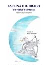 La Luna e il Drago tra  Realtà e Fantasia