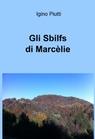 Gli Sbilfs di Marcèlie