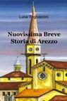 Nuovissima Breve Storia di Arezzo