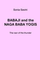 BABAJI and the NAGA BABA YOGIS