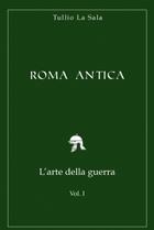 Roma Antica L'arte della guerra