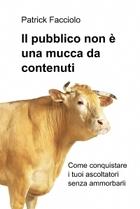 Il pubblico non è una mucca da contenuti