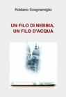 copertina UN FILO DI NEBBIA, UN FILO...