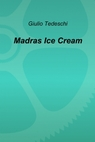 Madras Ice Cream