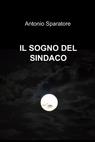 copertina IL SOGNO DEL SINDACO