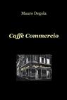 CAFFE' COMMERCIO