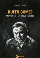 BUFFO COME?