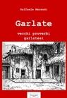 Garlate – vecchi proverbi garlatesi