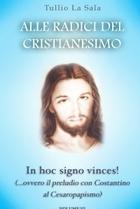 Alle origini del Cristianesimo vol 6