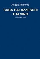 SABA PALAZZESCHI CALVINO