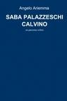copertina SABA PALAZZESCHI CALVINO