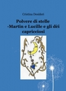 Polvere di stelle -Martin e Lucille e gli dèi ...