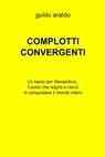 COMPLOTTI CONVERGENTI