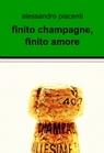 finito champagne, finito amore