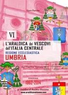 L'Araldica dei Vescovi dell'Italia Centrale – Regione Ecclesiastica Umbria –