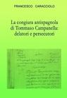 La congiura antispagnola di Tommaso Campanella:...