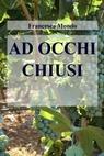 copertina di AD OCCHI CHIUSI