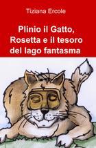 Plinio il Gatto, Rosetta e