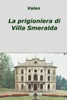 copertina La prigioniera di Villa Smeralda