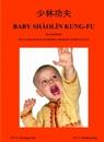 copertina BABY SHAOLIN KUNG-FU