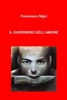 copertina IL GUERRIERO DELL'AMORE