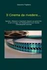 Il Cinema da rivedere…