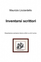 Inventarsi scrittori