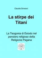 La stirpe dei Titani – Esiodo e la Religione Pagana