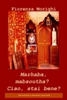 copertina di Marhaba, mabsoutha? Ciao,...
