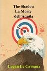 The Shadow – La Morte dell'Aquila