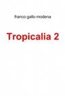 copertina Tropicalia 2