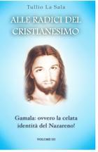 Alle radici del cristianesimo vol 3
