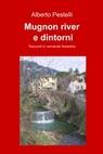 Mugnon river e dintorni