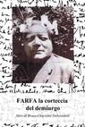 FARFA the precious bark of the demiurg