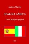 SPAGNA AMICA – CORSO